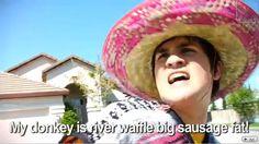 My donkey is river waffle big sausage fat! Anthony's spanish :3