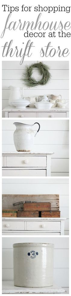 Tips for shopping for farmhouse decor at the thrift store.