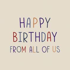 Birthday Blessings, Birthday Wishes, Happy Birthday, Slogan Design, Happy B Day, Free Illustrations, Big Day, Cool Words, Free Images