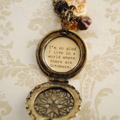 Anne of Green Gables Quote Necklace - Women's Locket - I'm so glad i live in a world where there are Octobers