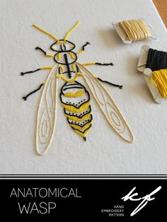 Anatomical Wasp Embroider a lifelike wasp in striking yellow and black  The design measures 6 x 3½ inches (15 x 9cm).  This is a six-page pattern in PDF format, which will be made available as a digital download as soon as payment has cleared.  The pattern includes: Fabric, needle and thread requirements: A list of the type of fabric, DMC six-stranded cotton colours and the required needle types and sizes for the embroidery. Transfer instructions: Various options for transferring the design…