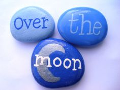 Over The Moon Message Pebbles. Hand Painted. by Quacraft on Etsy, £5.00