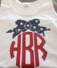 Really cute patriotic tank! (http://www.monogramsplusgiftshop.com/america-bow-tank-top/)
