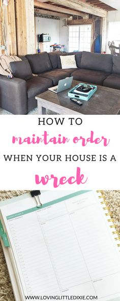 How to Maintain Order When Your House is a Wreck | Loving Little Dixie
