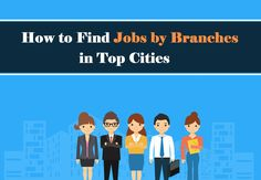 Search Jobs by Branches – find or browse Jobs by branches today in every city, state or locations according to your industries. Register Free to apply online. Apply Online, Job S, Find A Job, Branches, Cities, Career, Family Guy, How To Apply, Search