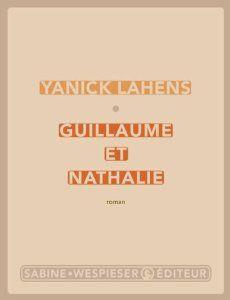 Guillaume et Nathalie: Amazon.fr: Yanick Lahens: Livres