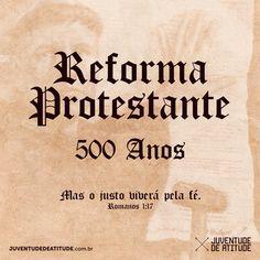Feliz 500 anos da Reforma protestante! #500AnosDaReformaProtestante #500Anos #ReformaProtestante #Calvinismo #5Solas #TULIP #JuventudeDeAtitude