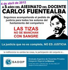 4 de abril de 2012 a 5 años del asesinato del docente Carlos Fuentealba