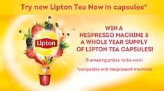 Lipton Tea: Win a Nespresso Machine and a Whole year supply of Lipton Tea Capsules - http://www.competitions.ie/competition/lipton-tea-win-nespresso-machine-whole-year-supply-lipton-tea-capsules/