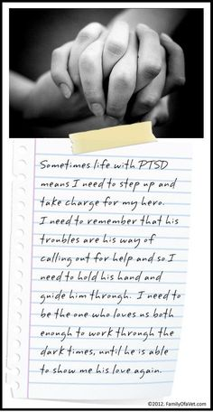 For those who love someone with PTSD. Take their hand <3