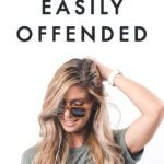 How I Stopped Being Easily Offended