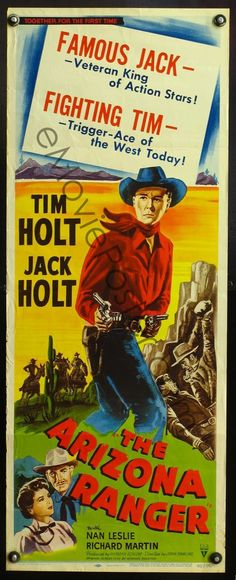The Arizona Ranger (1948) Stars: Tim Holt, Jack Holt, Nan Leslie, Richard Martin, Steve Brodie ~ Director: John Rawlins