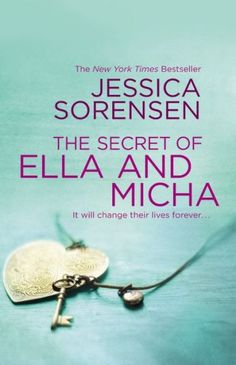 The Secret of Ella and Micha – Jessica Sorensen