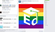 U.S. Dept. of Education Celebrates Same-Sex Marriage Decision With Rainbow on Facebook....WHY? Current News, Current Events, Power Outage, Happy Fun, Supreme Court, Atheist, Public School, Barack Obama, Schools