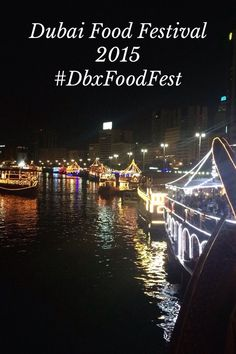 Dubai Food Festival 2015 #DbxFoodFest Dubai Food Festival The Dubai Food Festival Cover image: The Al Mansour Dhow on Dubai Creek The Mystery Skyline Food Safari 4 stops, one course at each venue 40 Kung Bar with stunning views the Mosaic Bar at the Sofitel by @EatCookExplore