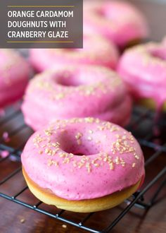 Orange Cardamom Doughnuts with Cranberry Glaze perfect for Christmas ...