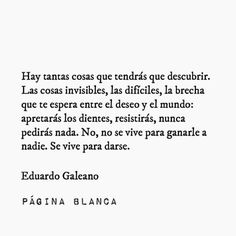 Some Good Quotes, Quotes To Live By, Best Quotes, Nice Quotes, Poetry Feelings, Life Thoughts, Spanish Quotes, Quote Posters, Philosophy
