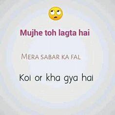 Mujhe lgta h(^_-) Funny Quotes In Hindi, Stupid Quotes, Desi Quotes, Funny Attitude Quotes, Comedy Quotes, Funny True Quotes, Jokes Quotes, Hindi Jokes, Desi Memes