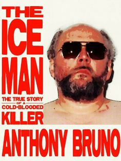 The Iceman: The True Story of a Cold-Blooded Killer by Anthony Bruno Roy Demeo, Books Vs Movies, The Iceman, True Crime Books, Mobb, Greatest Mysteries, Compare And Contrast, Page Turner, I Love Reading