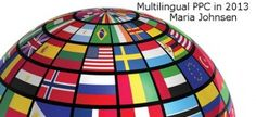PPC 2013 – Should You Target Foreign Countries With Your Landing Page in English