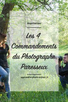 Cliquez ici pour connaître les 4 commandements du Photographe Paresseux. Celui qui aimerait faire de belles photos mais qui ne s'en donne pas les moyens.