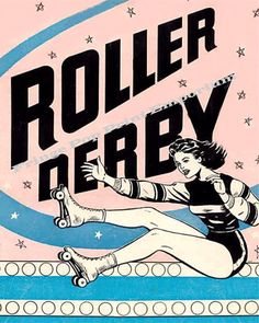 8x10 Art Print  Roller Derby Advertisement Roller by fringepop, $10.00