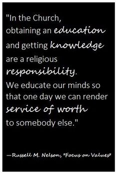 Our religious responsibility to be educated.