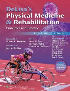DeLisa's Physical Medicine and Rehabilitation 5th Edition PDF