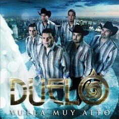 Vuela Muy Alto - Duelo [Fonovisa Records/Universal Music] - Best Norteño Album