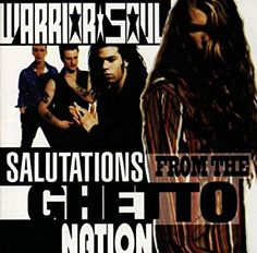 Far Out Scenery: The Prescience of Warrior Soul's 'Salutations from the Ghetto Nation' 25 Years Later