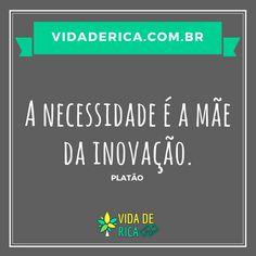 Transforme conhecimento em atitude! #VidaDeRica