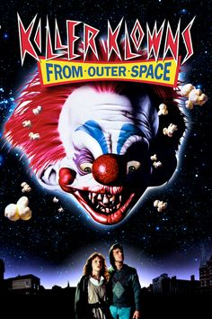 Killer Klowns from Outer Space (1989)