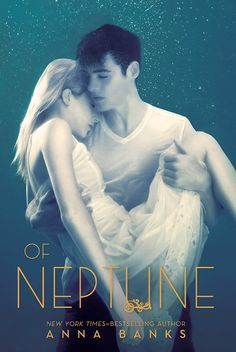 Of Neptune (Of Poseidon #3) by Anna Banks (May 13th 2014) by Feiwel and Friends