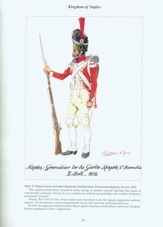Kingdom of Naples: Plate 37. Royal Guard: Grenadier Regiment, 2nd Battalion, Provisional Uniform, Private, 1812.