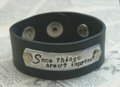 Custom Leather Cuff Stamped  Some Things Aren't by IJDbyNoelle, $35.00