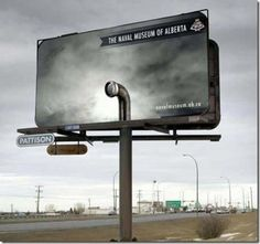 The creative billboard advertisement of Naval Museum Of Alberta was release in December 2006.