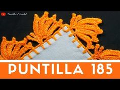 Puntilla 185 | MARIPOSAS | Puntillas Maribel - YouTube Crochet Lace, Diy And Crafts, Projects To Try, Crochet Patterns, Make It Yourself, Knitting, Crochet Dishcloths, Crochet Lace Edging, Smocking
