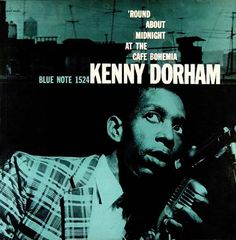 "Kenny Dorham: Round About Midnight Label: Blue Note 1524 12"" LP 1956 Design: Reid Miles Photo: Francis Wolff"