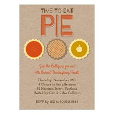 invite and ecard design Invitation Cards, Party Invitations, Invite, Thanksgiving Pies, Give Thanks, Rsvp, Thankful, Seasons, Holidays