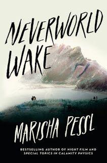 Books and Quilts: Neverworld Wake by Marisha Pessl