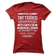 (Tshirt mother love) I AM A TATTOOED MOM TSHIRTS at lifestyletshirts Hoodies
