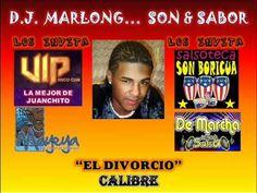 El Divorcio - Calibre - Dj Marlong Son & Sabor 2011