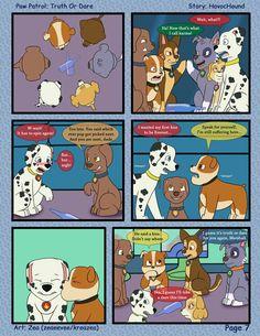 Paw Patrol Comic - Truth or Dare Pg 7 by kreazea on DeviantArt Funny Animal Jokes, Funny Animals, Funny Memes, Los Paw Patrol, Care Bear Party, Mlp Pony, Fan Art, Cartoon Movies, Dares
