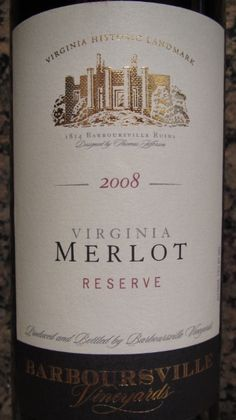 Barboursville Merlot Reserve: the best of all the wines sampled at Barboursville Vineyards, in my opinion.