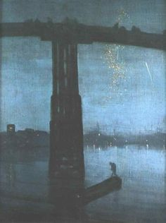 James Whistler, 'Nocturne:  Blue and Gold, Old Battersea Bridge.'