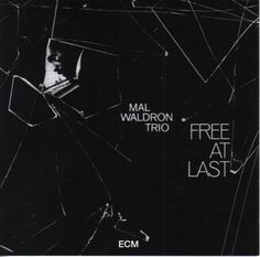 Mal Waldron - Free At Last