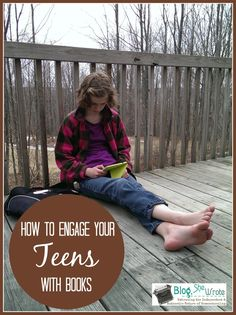 How to Engage Your Teens with Books