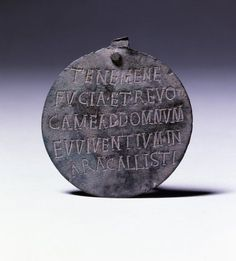 """Ancient Roman tag, Inscription Reads: """"Hold me if I am lost and return me to my master Viventius on the estate of Callistus"""" the fact that we cant discern if this was for an animal or slave is quite telling…"""