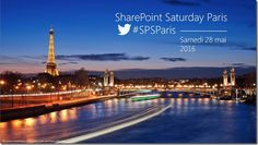 It's our pleasure to announce that the second edition of SharePoint Saturday Paris will be held on Saturday, May 28th, 2016. SharePoint Saturday