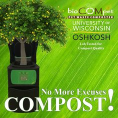 What's your excuse? With the bioCOMpet Home Pet Waste Composter you can turn pet and organic waste into as little as a week! The compost that the bioCOMpet produces is #rich in nutrients and has been tested by the UWOshkosh and approved for eliminating parasites such as salmonella and E. Coli! No need to spend #money on fertilizer anymore! Just turn your #waste into #compost with ease. #energy efficient and fast! #madeinusa  DM us on how you can get 20% OFF on your bioCOMpet now!